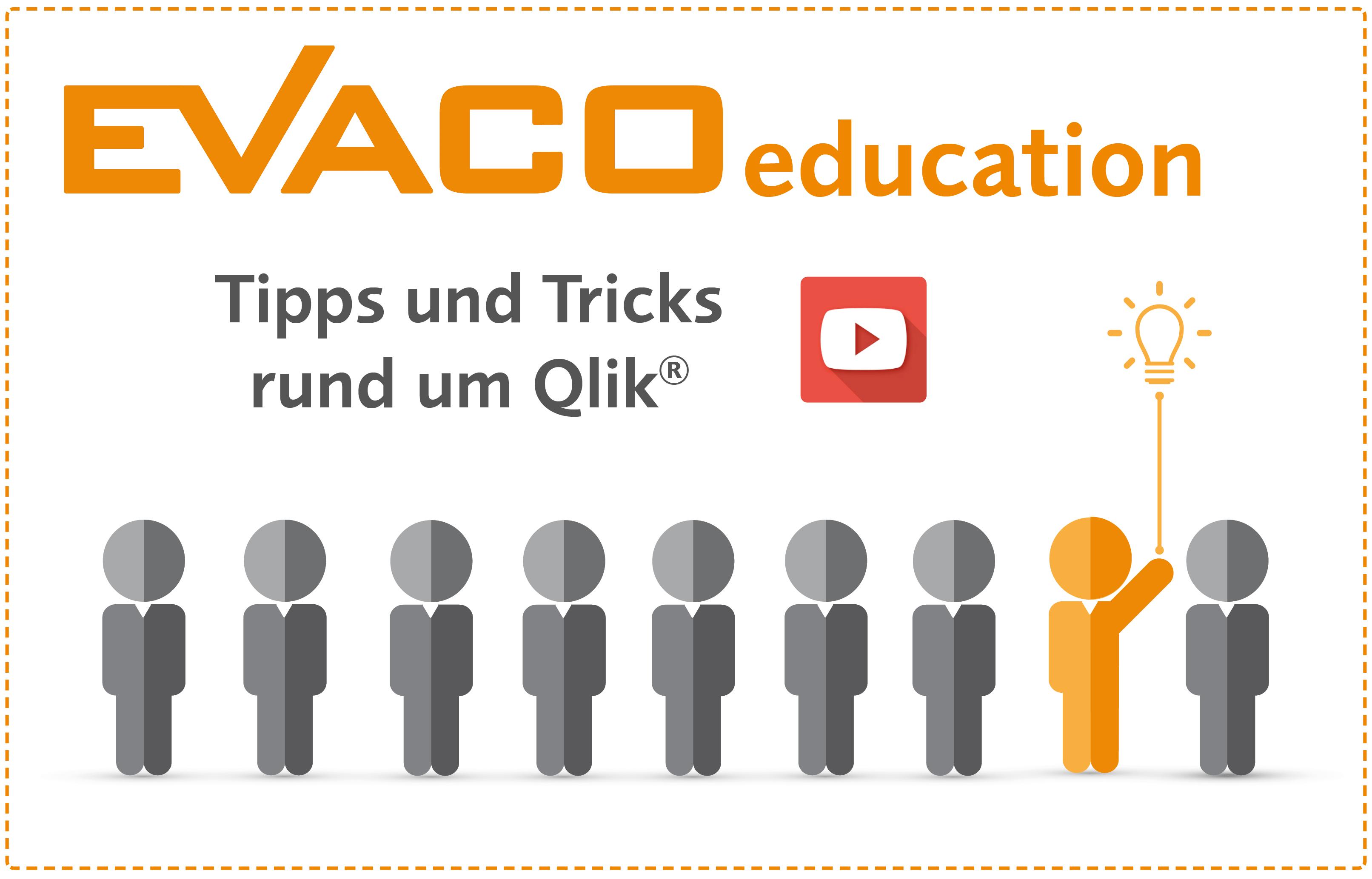EVACO education Tipps und Tricks rund um Qlik Youtube Channel